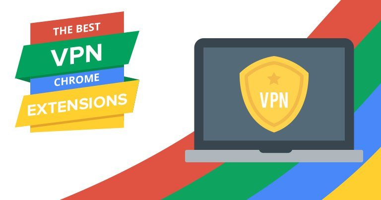 Best VPN Chrome extensions